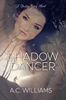Shadow Dancer (Shadow #1)