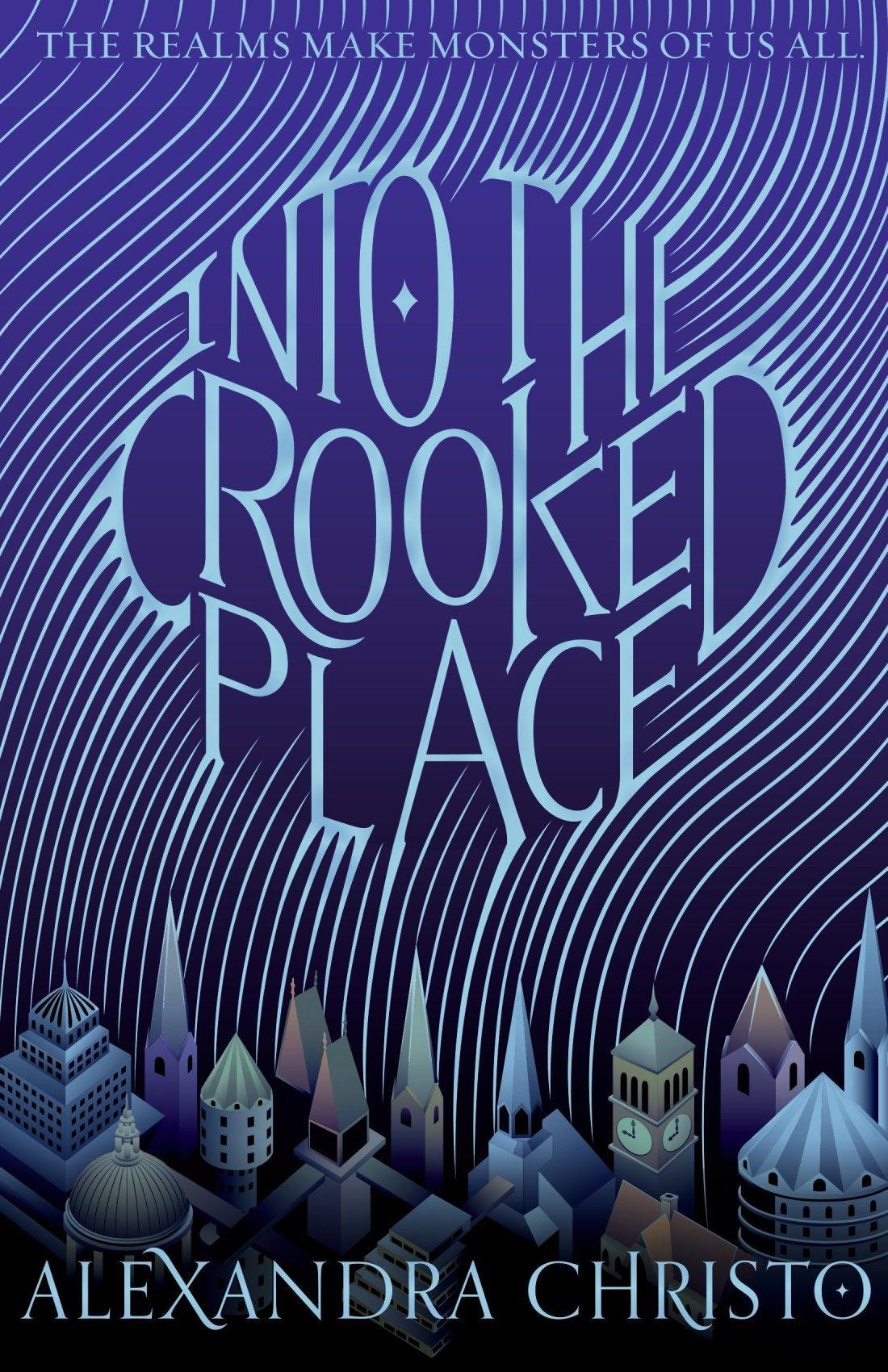 Into the Crooked Place (Into the Crooked Place, #1)
