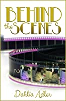 Behind the Scenes (Daylight Falls, #1)