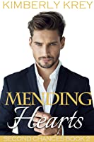 Mending Hearts (Second Chances, #2)