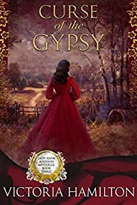Curse of the Gypsy (Lady Anne Addison Mysteries, #3)
