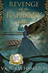 Revenge of the Barbary Ghost (Lady Anne Addison Mysteries, #2)