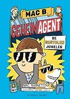 De gestolen juwelen (Mac B. Geheim agent #1)