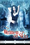 Written on Skin (Sigil Fire, #2)