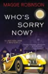 Who's Sorry Now? (A Lady Adelaide Mystery #2)