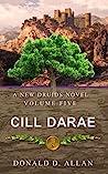 Cill Darae (A New Druids Series Book 5)