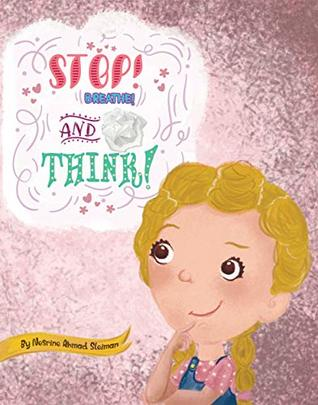 Stop! Breathe! and Think!: Children books on Problem solving - Emotions- Feelings
