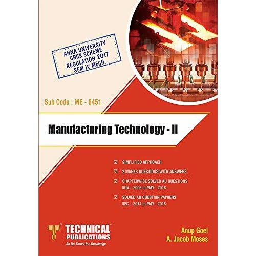 Manufacturing Technology – II by Anup Goel