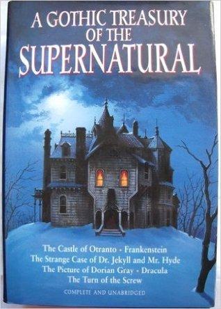 Gothic Treasury of the Super Natural: Six Novels