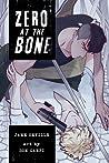 Zero at the Bone (graphic novel)
