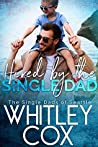 Hired by the Single Dad (The Single Dads of Seattle, #1)