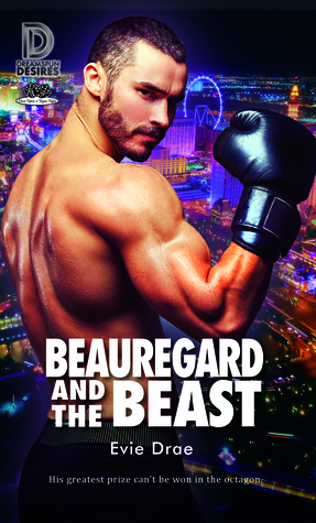 Beauregard and the Beast by Evie Drae