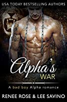 Alpha's War (Bad Boy Alphas, #6)