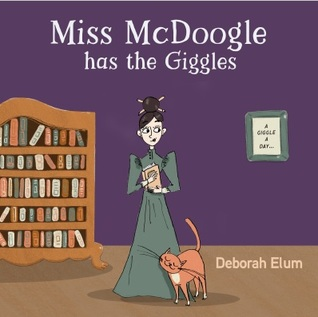 Miss McDoogle Has the Giggles