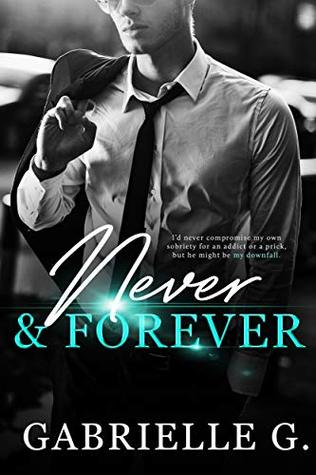 Never & Forever by Gabrielle G.