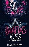 Mafias Kiss (Lethal Beauty & Smoking Steel, #1)