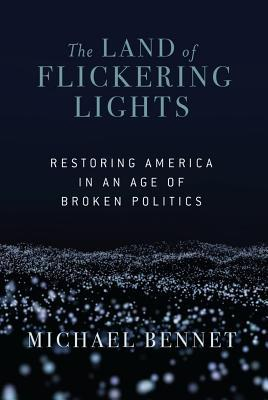 The Land of Flickering Lights by Michael Bennet