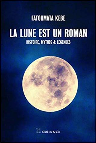 La Lune est un roman