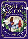 Tilly and the Lost Fairytales by Anna     James