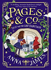 Tilly and the Lost Fairytales (Pages & Co., #2)