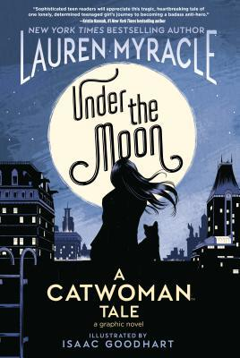 Under the Moon by Lauren Myracle