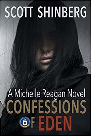 Confessions of Eden (Michelle Reagan # 1)
