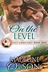 On the Level (King's Harbor Book 3)