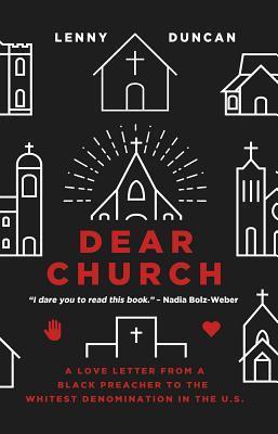 Dear Church by Lenny Duncan
