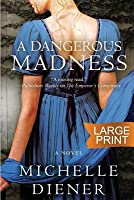 A Dangerous Madness (Regency London, #3)