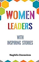 Women Leaders with Inspiring Stories