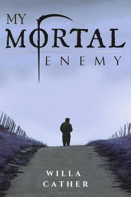 My Mortal Enemy