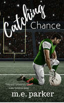 Catching Chance (Gilcrest University Guys, #2)