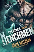 The King's Henchmen (The Henchmen Chronicles, #1)