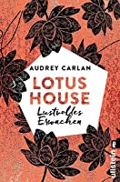 Lotus House - Lustvolles Erwachen