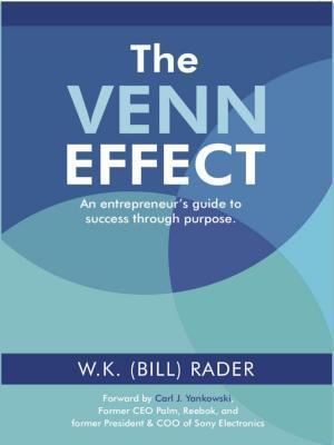 The Venn Effect: An Entrepreneur's Guide to Success Through Purpose