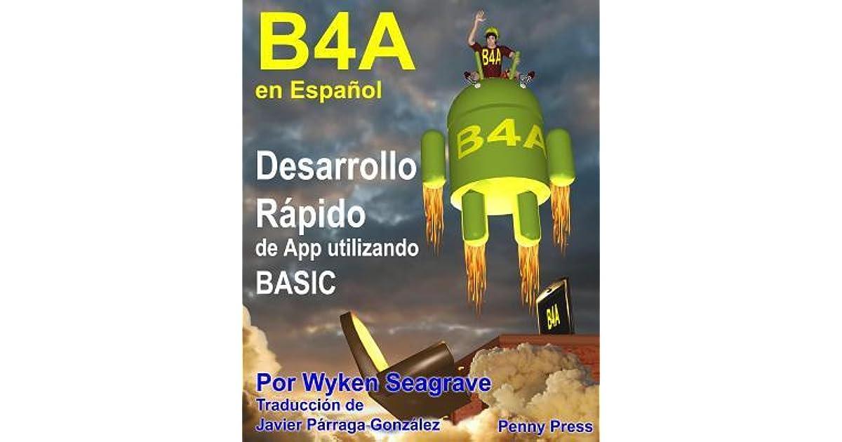 B4a En Espa ol: Desarrollo R pido de App Utilizando Basic