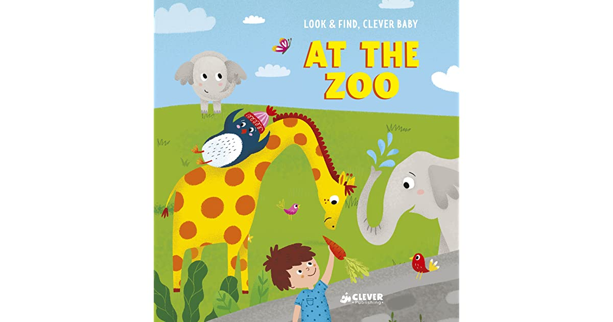 At The Zoo by Clever Publishing