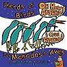 Herd of Birds, Oh How Absurd!: Las Manadas de Aves, Que Absurdo!