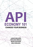API Economy 101: Changes Your Business