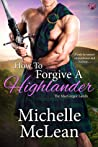 How to Forgive a Highlander (The MacGregor Lairds, #4)