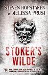 Stoker's Wilde by Steven Hopstaken