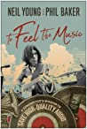 To Feel the Music by Neil Young