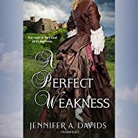 A Perfect Weakness