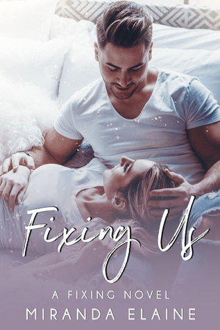 Fixing Us (Fixing Series, #3)