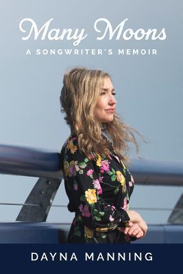Many Moons: A Songwriter's Memoir