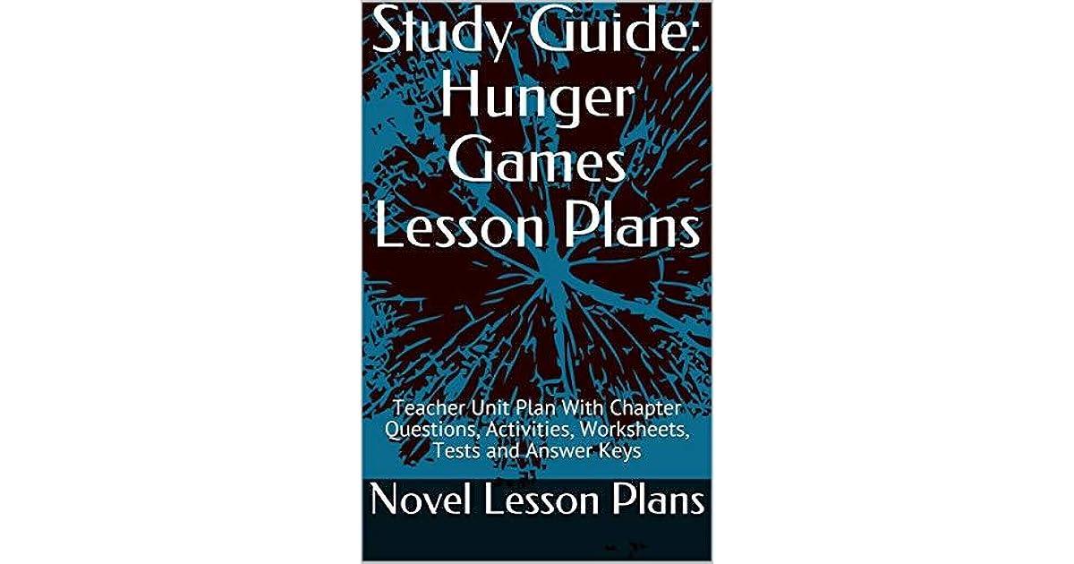 Study Guide: Hunger Games Lesson Plans: Teacher Unit Plan ...