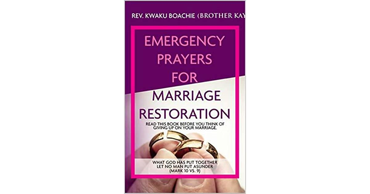 Emergency Prayers for Marriage Restoration by Kay ElBlessing