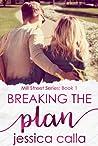 Breaking the Plan (Mill Street Series #1)