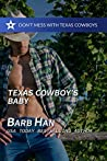 Texas Cowboy's Baby (Don't Mess With Texas Cowboys #5)