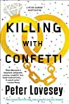 Killing with Confetti (A Detective Peter Diamond Mystery)